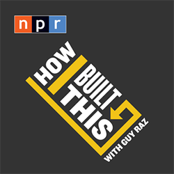 How I Built This by NPR